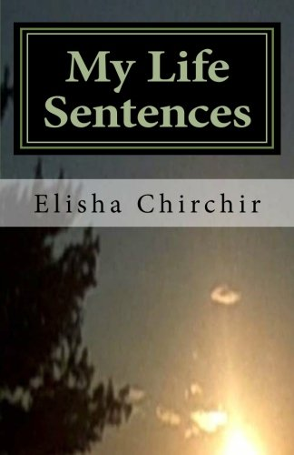 My Life Sentences - A True Story