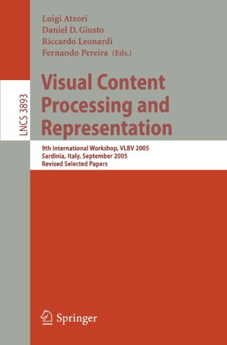 Visual Content Processing and Representation: 9th International Workshop, VLBV 2005, Sardinia, Italy, September 15-16, 2005, Revised Selected Papers … Applications, incl. Internet/Web, and HCI)