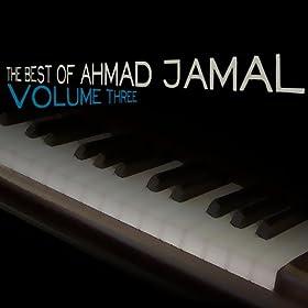 The Best Of Ahmad Jamal, Vol. 3
