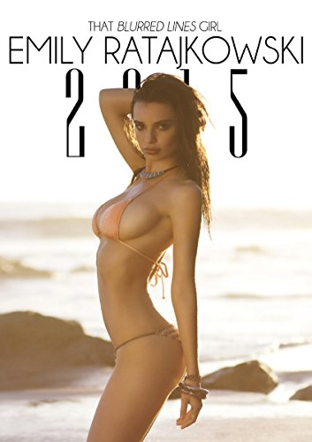 Blurred Lines Girl: Emily Ratajkowski 2015 Calendar (French) Calendar – 20 Oct 2014