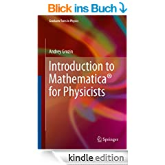 Introduction to Mathematica� for Physicists (Graduate Texts in Physics)