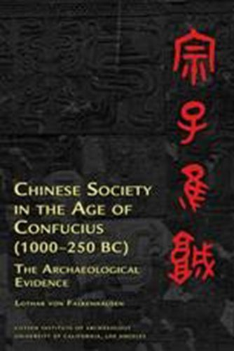 Chinese Society in the Age of Confucius (1000-250 BC):...