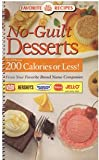 No-Guilt Desserts: 120 Recipes 200 Calories or Less! From Your Favorite Brand Name Companies (0785300694) by Publications International