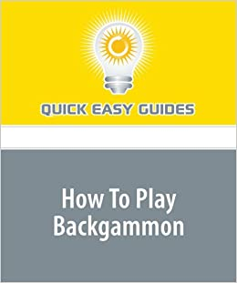 How To Play Backgammon Easy