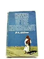 Hawks of the Hadhramaut ... Illustrated.…