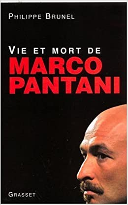 Vie et mort de Marco Pantani