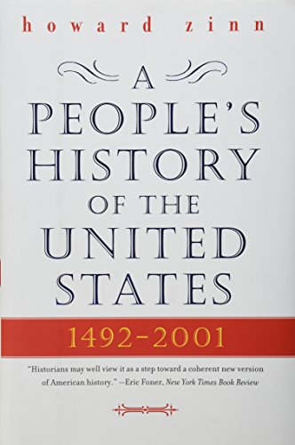 A People's History of the United States: 1492-Present by Howard Zinn