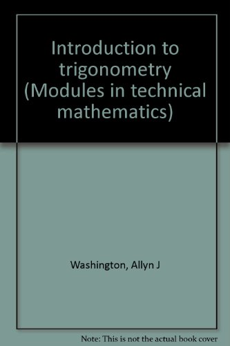 Introduction to trigonometry (Modules in technical mathematics)