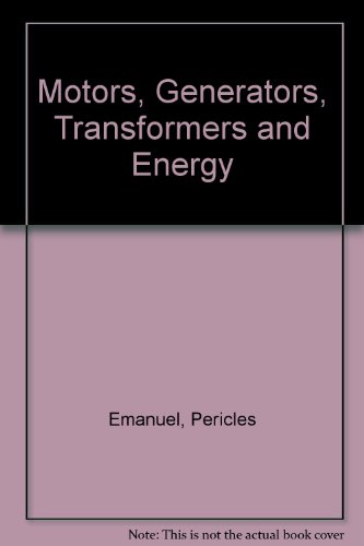 Motors, Generators, Transformers, And Energy
