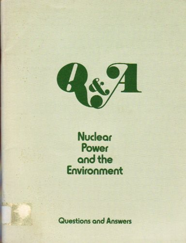 Nuclear Power and the Environment: Questions and Answers (The Breeder Cycle compare prices)