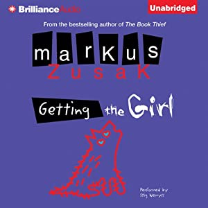 Getting the Girl | [Markus Zusak]
