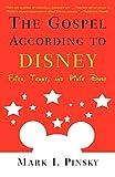 The Gospel According to Disney: Faith, Trust, and Pixie Dust (0664225918) by Pinsky, Mark I.