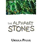 [ { THE ALPHABET STONES } ] by Pflug, Ursula (AUTHOR) Sep-15-2013 [ Paperback ]