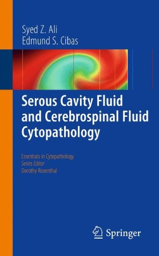 Serous Cavity Fluid And Cerebrospinal Fluid Cytopathology (Essentials In Cytopathology)