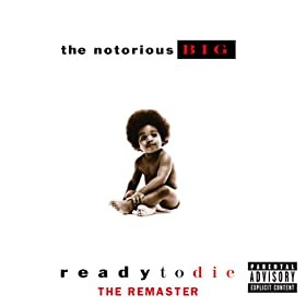 Ready To Die The Remaster [Explicit]