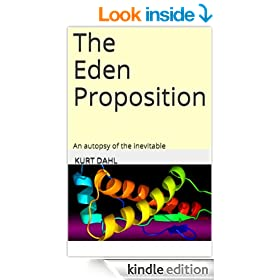 The Eden Proposition: An autopsy of the inevitable