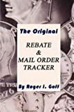 img - for The Original Rebate & Mail Order Tracker (Paperback)--by Roger I. Goff [2001 Edition] book / textbook / text book