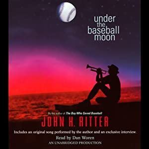 Under the Baseball Moon | [John H. Ritter]