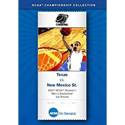 2007 NCAA(r) Division I Men's Basketball 1st Round - Texas vs. New Mexico St.