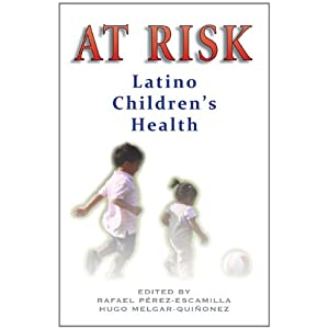 At Risk: Latino Children's Health