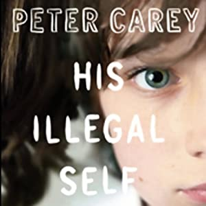 His Illegal Self Audiobook