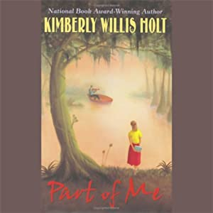 Part of Me | [Kimberly Willis Holt]