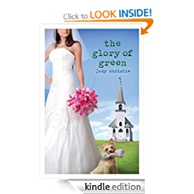 The Glory of Green - The Green Series #3 (Green (Abingdon Press))