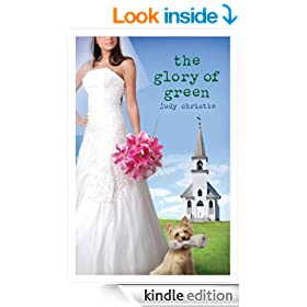 The Glory of Green: Gone to Green Series | Book 3 (Green (Abingdon Press))
