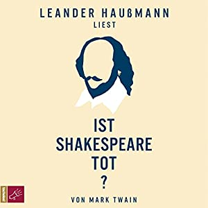 Ist Shakespeare tot? Hörbuch