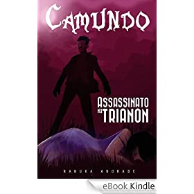 Camundo - Assassinato no Trianon