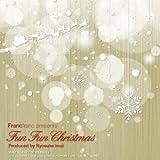 Francfranc presents Fun Fun Christmas