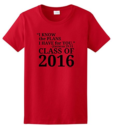 Class of 2016 Gifts Christian Graduation Gift Jeremiah 29:11 Class 2016 Ladies T-Shirt Small Red