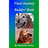 Final Journey: Buddys' Book ~ Elizabeth Parker