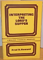 Interpreting the Lord's Supper…