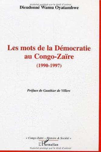 les-mots-de-la-democratie-au-congo-zaire-1990-1997-de-wamu-oyatambwe-15-avril-2006-broche