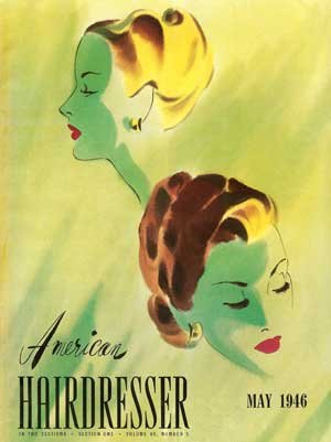 American Hairdresser May 1946 Compilation -- 1940s Hairstyles and Beauty
