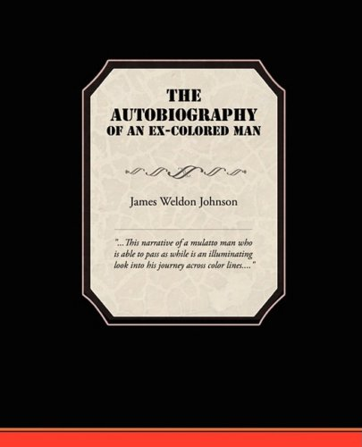 a critical analysis of parental judgment in the autobiography of an ex colored man by james weldon j