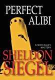 Perfect Alibi (Mike Daley Mystery #7) (Mike Daley Mysteries)