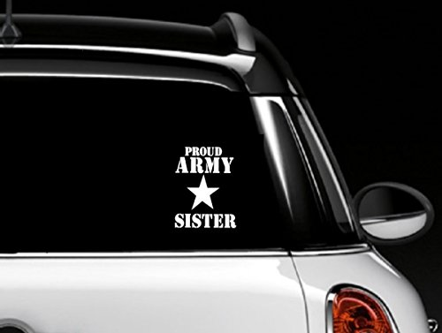 Proud Army Sister Decal Car Window Vinyl Sticker (Army Car Shade compare prices)