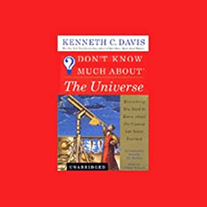 Don't Know Much About the Universe Audiobook