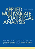 Applied Multivariate Statistical Analysis, 6th International Edition Front Cover