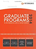 Graduate Programs in the Humanities, Arts & Social Sciences 2014 (Grad 2) (Petersons Graduate Programs in the Humanities, Arts & Social Sciences (Book 2))