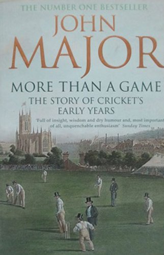 More Than A Game: The Story of Cricket's Early Years PDF