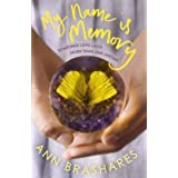 My Name is Memoryby Ann Brashares