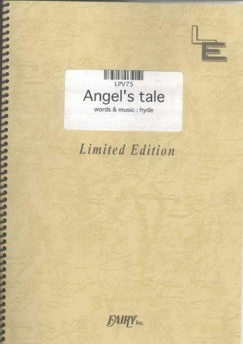 ピアノ&ヴォーカル Angel s tale/HYDE  (LPV75)[オンデマンド楽譜]