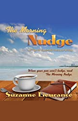 The Morning Nudge: 101 Tips for Successful Freelance Writing