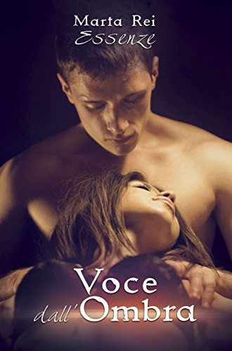 Voce dall'ombra Essenze Vol 1 PDF