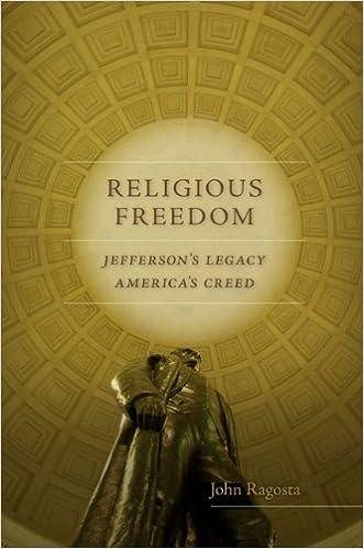 Religious Freedom: Jefferson's Legacy, America's Creed (Jeffersonian America)