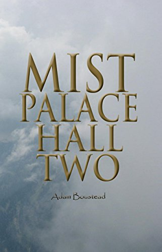 Mist Palace Hall Two