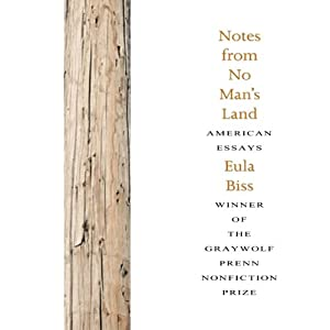 Notes from No Man's Land: American Essays | [Eula Biss]